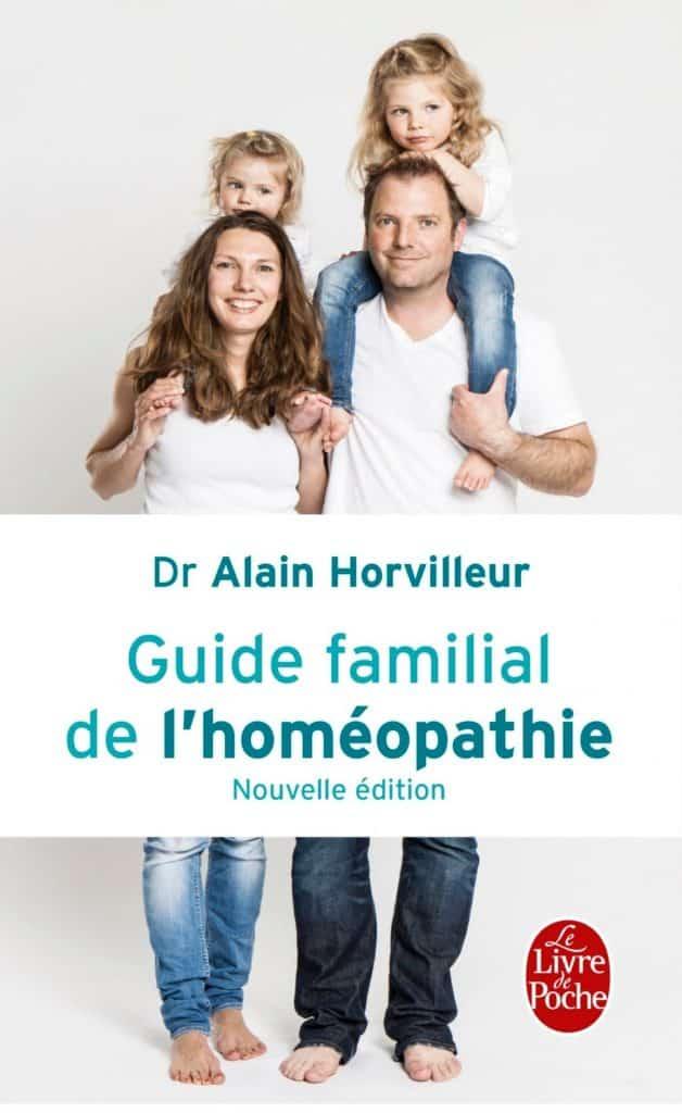 Guide familial de l'homeopathie Dr Alain Horvilleur
