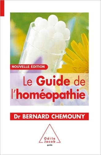 Le Guide de l homeopathie - Dr Bernard Chemouny